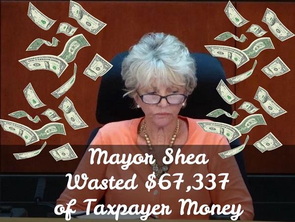 Mayor Shea Wastes $67,337 in Taxpayer Money!